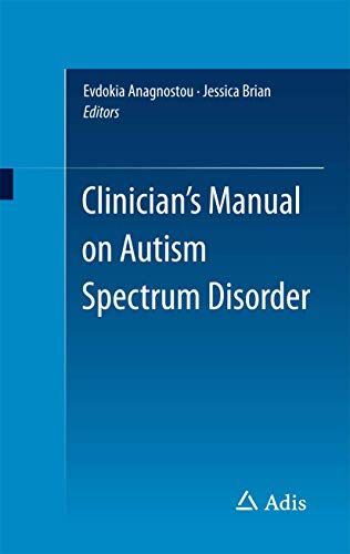 9783319030555: Clinician's Manual on Autism Spectrum Disorder