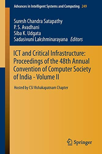 ICT and Critical Infrastructure: Proceedings of the 48th Annual Convention of Computer Society of ...