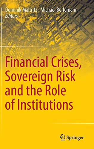 9783319031033: Financial Crises, Sovereign Risk and the Role of Institutions