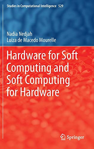 9783319031095: Hardware for Soft Computing and Soft Computing for Hardware (Studies in Computational Intelligence)