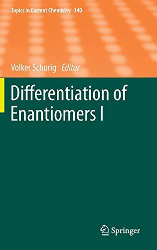 Differentiation of Enantiomers I: Volker Schurig