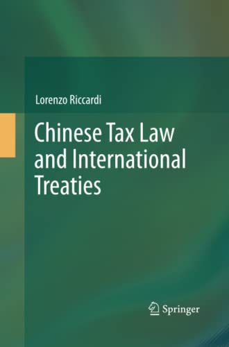 9783319033013: Chinese Tax Law and International Treaties