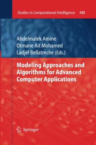 9783319033044: Modeling Approaches and Algorithms for Advanced Computer Applications (Studies in Computational Intelligence)