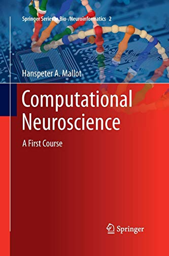 9783319033068: Computational Neuroscience: A First Course (Springer Series in Bio-/Neuroinformatics)