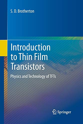 9783319033105: Introduction to Thin Film Transistors: Physics and Technology of TFTs