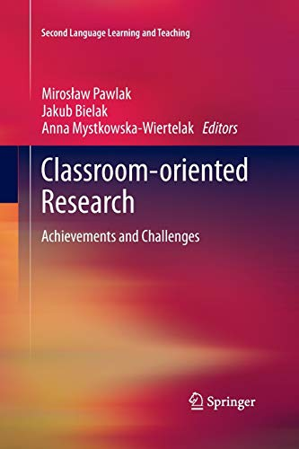9783319033150: Classroom-oriented Research: Achievements and Challenges (Second Language Learning and Teaching)