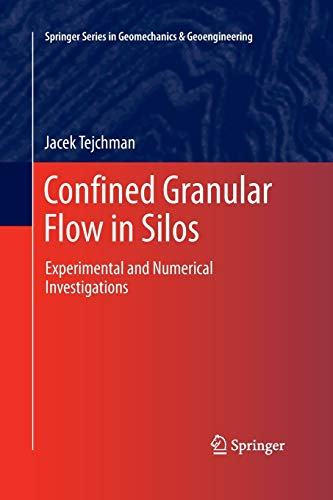 9783319033228: Confined Granular Flow in Silos: Experimental and Numerical Investigations