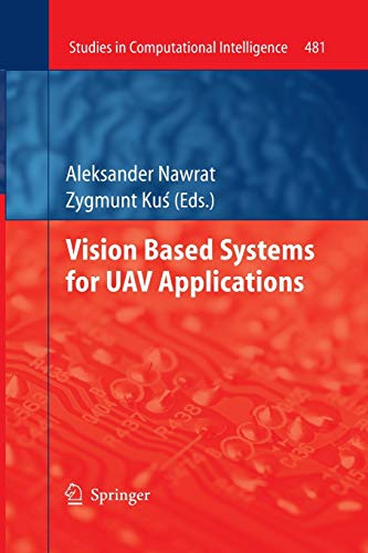 9783319033495: Vision Based Systemsfor UAV Applications (Studies in Computational Intelligence)