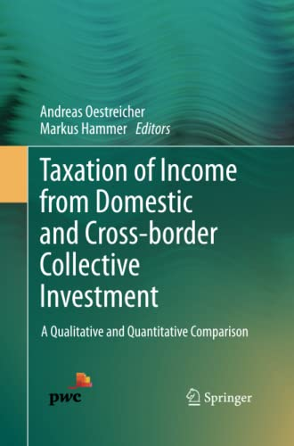 9783319033815: Taxation of Income from Domestic and Cross-border Collective Investment: A Qualitative and Quantitative Comparison