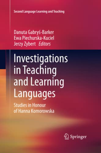 9783319033914: Investigations in Teaching and Learning Languages: Studies in Honour of Hanna Komorowska (Second Language Learning and Teaching)