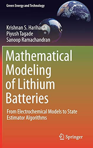 9783319035260: Mathematical Modeling of Lithium Batteries: From Electrochemical Models to State Estimator Algorithms (Green Energy and Technology)