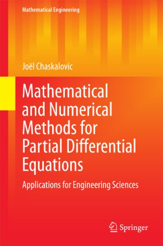 9783319035628: Mathematical and Numerical Methods for Partial Differential Equations: Applications for Engineering Sciences (Mathematical Engineering)