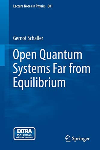 9783319038766: Open Quantum Systems Far from Equilibrium (Lecture Notes in Physics)