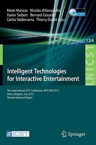 Intelligent Technologies for Interactive Entertainment: Matei Mancas