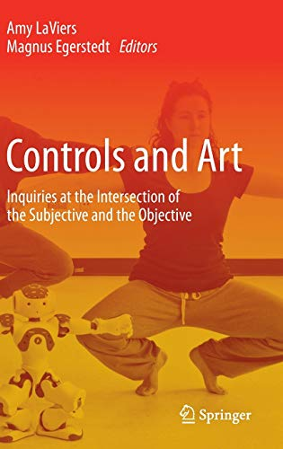 9783319039039: Controls and Art: Inquiries at the Intersection of the Subjective and the Objective
