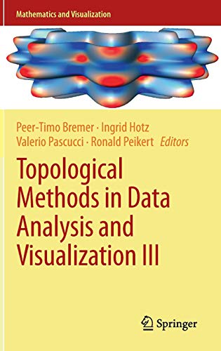 Topological Methods in Data Analysis and Visualization III: Theory, Algorithms, and Applications (...
