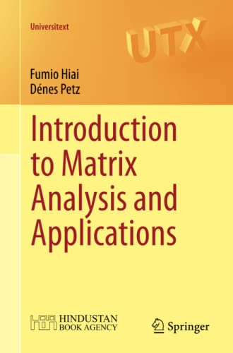 9783319041490: Introduction to Matrix Analysis and Applications (Universitext)