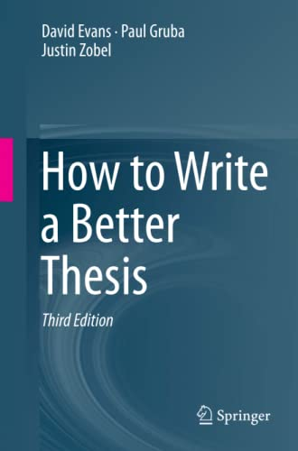 9783319042855: How to Write a Better Thesis