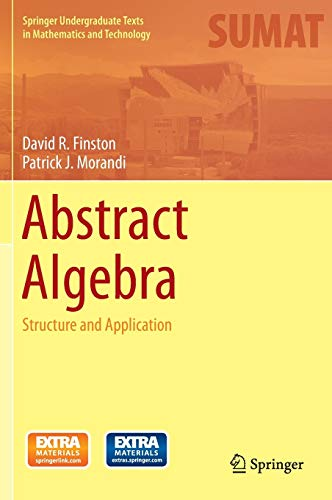 9783319044972: Abstract Algebra: Structure and Application (Springer Undergraduate Texts in Mathematics and Technology)