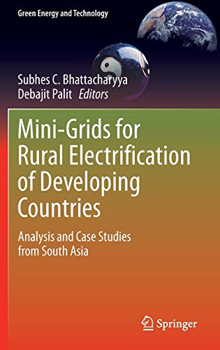 9783319048154: Mini-Grids for Rural Electrification of Developing Countries: Analysis and Case Studies from South Asia (Green Energy and Technology)