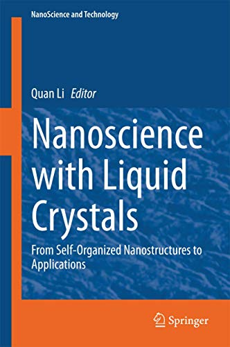 9783319048666: Nanoscience with Liquid Crystals: From Self-Organized Nanostructures to Applications (NanoScience and Technology)