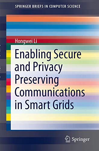 Enabling Secure and Privacy Preserving Communications in: Li, Hongwei