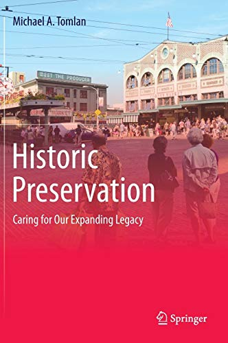 9783319049748: Historic Preservation: Caring for Our Expanding Legacy