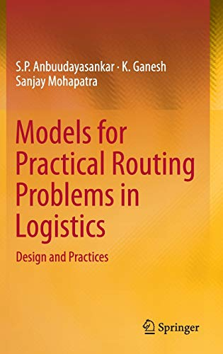 9783319050348: Models for Practical Routing Problems in Logistics: Design and Practices