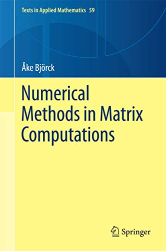 Numerical Methods in Matrix Computations.