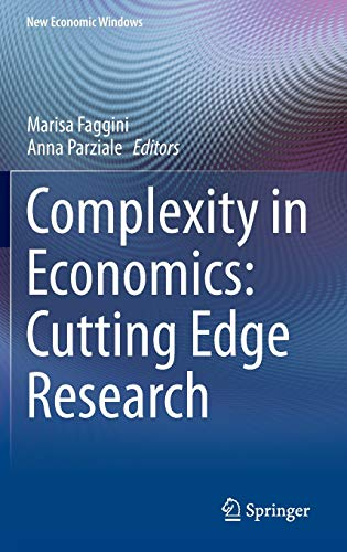 9783319051840: Complexity in Economics: Cutting Edge Research (New Economic Windows)