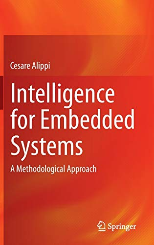 9783319052779: Intelligence for Embedded Systems: A Methodological Approach