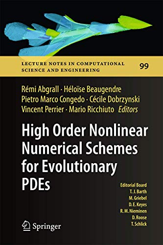 9783319054544: High Order Nonlinear Numerical Schemes for Evolutionary PDEs: Proceedings of the European Workshop HONOM 2013, Bordeaux, France, March 18-22, 2013 ... in Computational Science and Engineering)