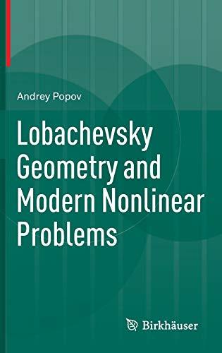 Lobachevsky Geometry and Modern Nonlinear Problems: Andrey Popov