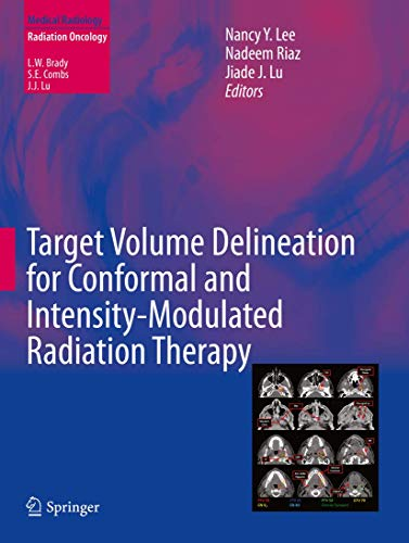 9783319057255: Target Volume Delineation for Conformal and Intensity-Modulated Radiation Therapy (Medical Radiology)