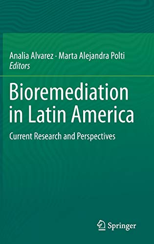 9783319057378: Bioremediation in Latin America: Current Research and Perspectives