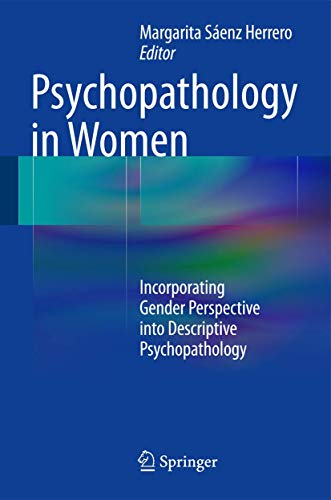 9783319058696: Psychopathology in Women: Incorporating Gender Perspective into Descriptive Psychopathology