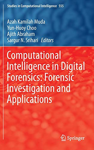 Computational Intelligence in Digital Forensics: S.N. Srihari A.