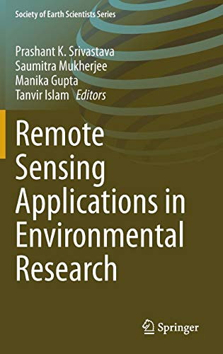 9783319059051: Remote Sensing Applications in Environmental Research (Society of Earth Scientists Series)