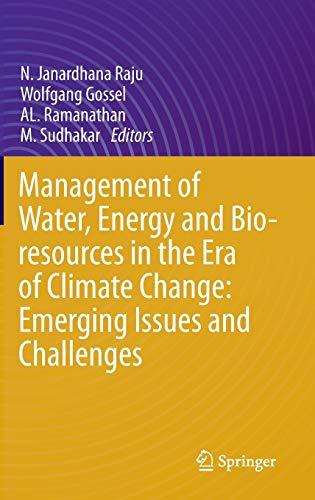 Management of Water, Energy and Bio-resources in: N. Janardhana Raju