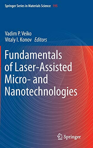 9783319059860: Fundamentals of Laser-Assisted Micro- and Nanotechnologies (Springer Series in Materials Science)