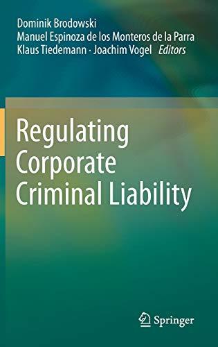 Regulating Corporate Criminal Liability: Springer