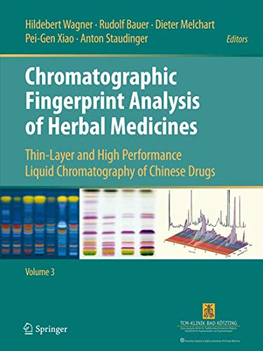 9783319060460: Chromatographic Fingerprint Analysis of Herbal Medicines Volume III: Thin-layer and High Performance Liquid Chromatography of Chinese Drugs: 3 (Springer International Publish)