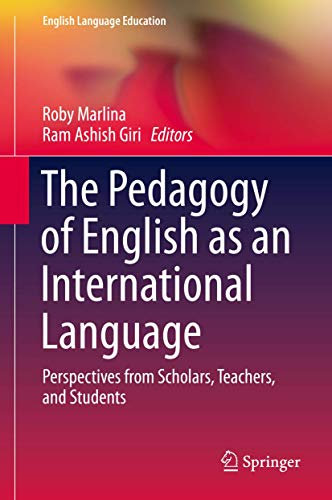 9783319061269: The Pedagogy of English as an International Language: Perspectives from Scholars, Teachers, and Students (English Language Education)