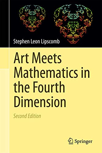 Art Meets Mathematics in the Fourth Dimension: Stephen Leon Lipscomb