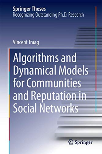 9783319063904: Algorithms and Dynamical Models for Communities and Reputation in Social Networks (Springer Theses)