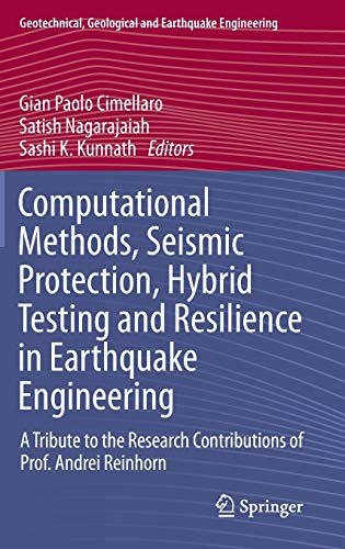 Computational Methods, Seismic Protection, Hybrid Testing and Resilience in Earthquake Engineering:...
