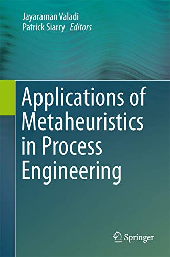 9783319065076: Applications of Metaheuristics in Process Engineering