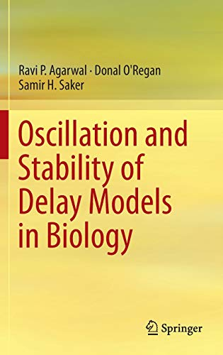 Oscillation and Stability of Delay Models in: Agarwal, Ravi P.;