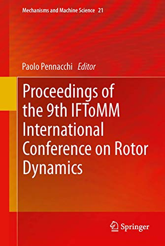 Proceedings of the 9th IFToMM International Conference on Rotor Dynamics: Paolo Pennacchi