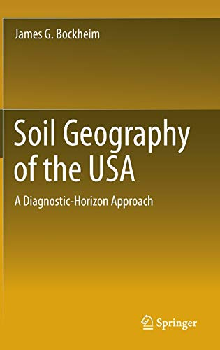 Soil Geography of the USA: A Diagnostic-Horizon Approach (Hardback): James G. Bockheim